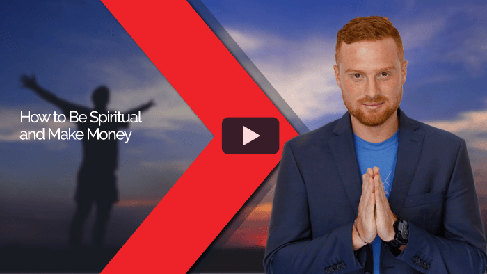 How to Be Spiritual and Make Money
